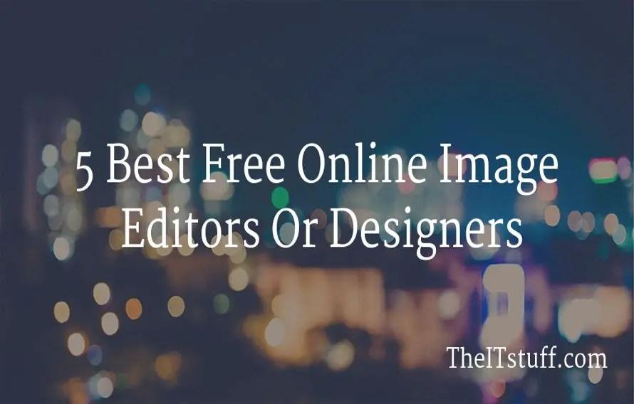 5 Best Free Online Image Editors