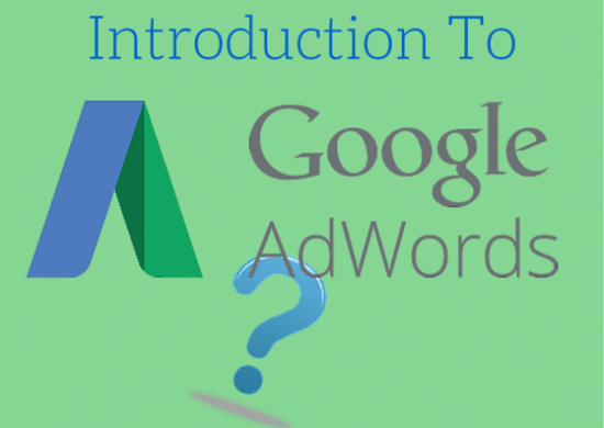 Introduction To Adwords