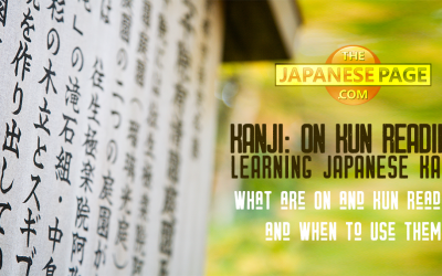 Learning Japanese Kanji: What are On and Kun Readings and When to Use Them