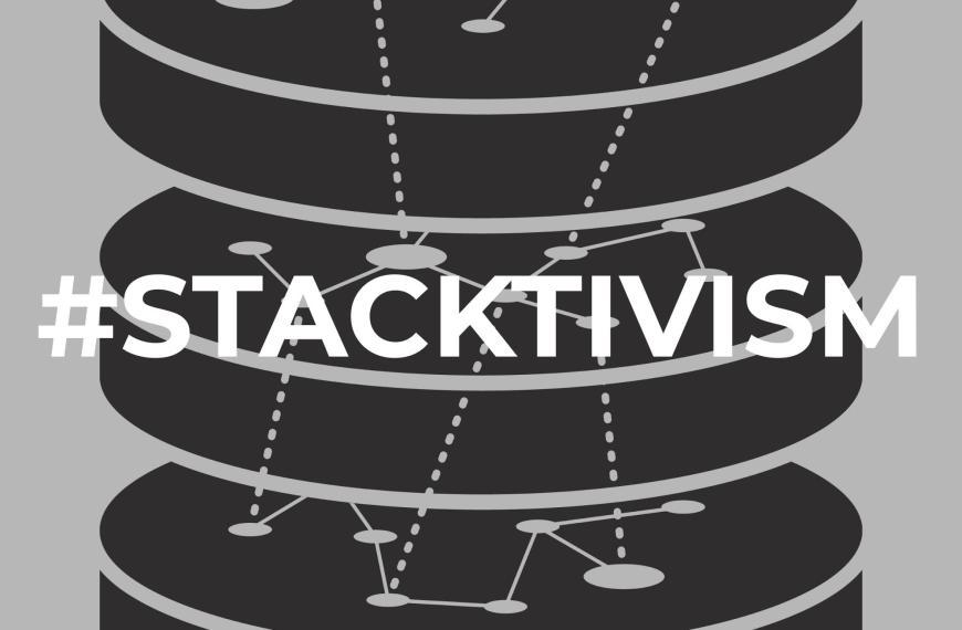 #Stacktivism