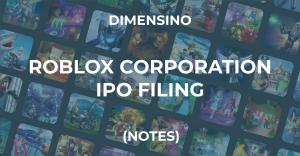 Roblox Corporation – IPO Filing (Notes)