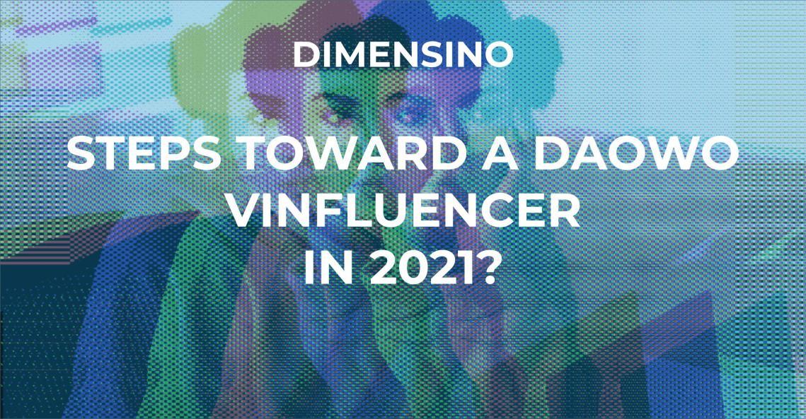 Dimensino Header, DAO Vinfluencer