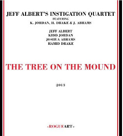 jeff-albert-jeff-alberts-instigation-quartet-the-tree-on-the-mound-20130427113449