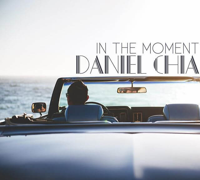 Daniel Chia album In The Moment