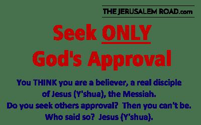 Seek Only God's Approval