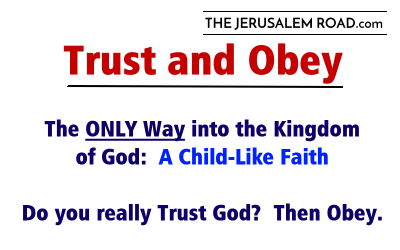 Trust and Obey Jesus (Y'shua)