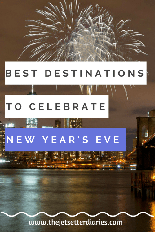 Best Destinations celebrate New Year's Eve
