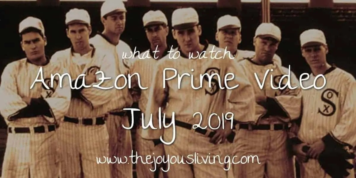 July 2019 Amazon Prime Video
