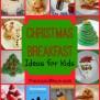 Fun Christmas Breakfast Ideas For Kids The Joys Of Boys
