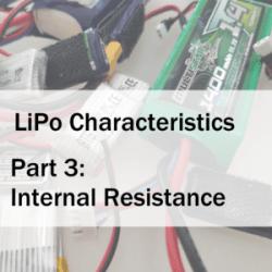 LiPo Characteristics Part 3: Internal Resistance