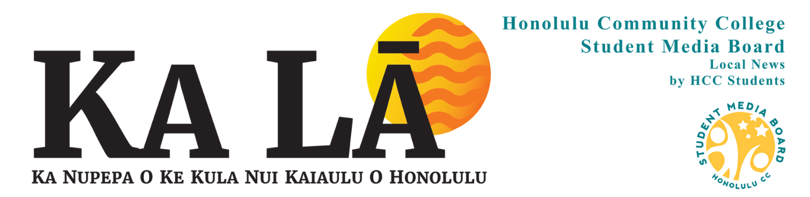 Ka Lā News: The student newspaper of Honolulu Community College