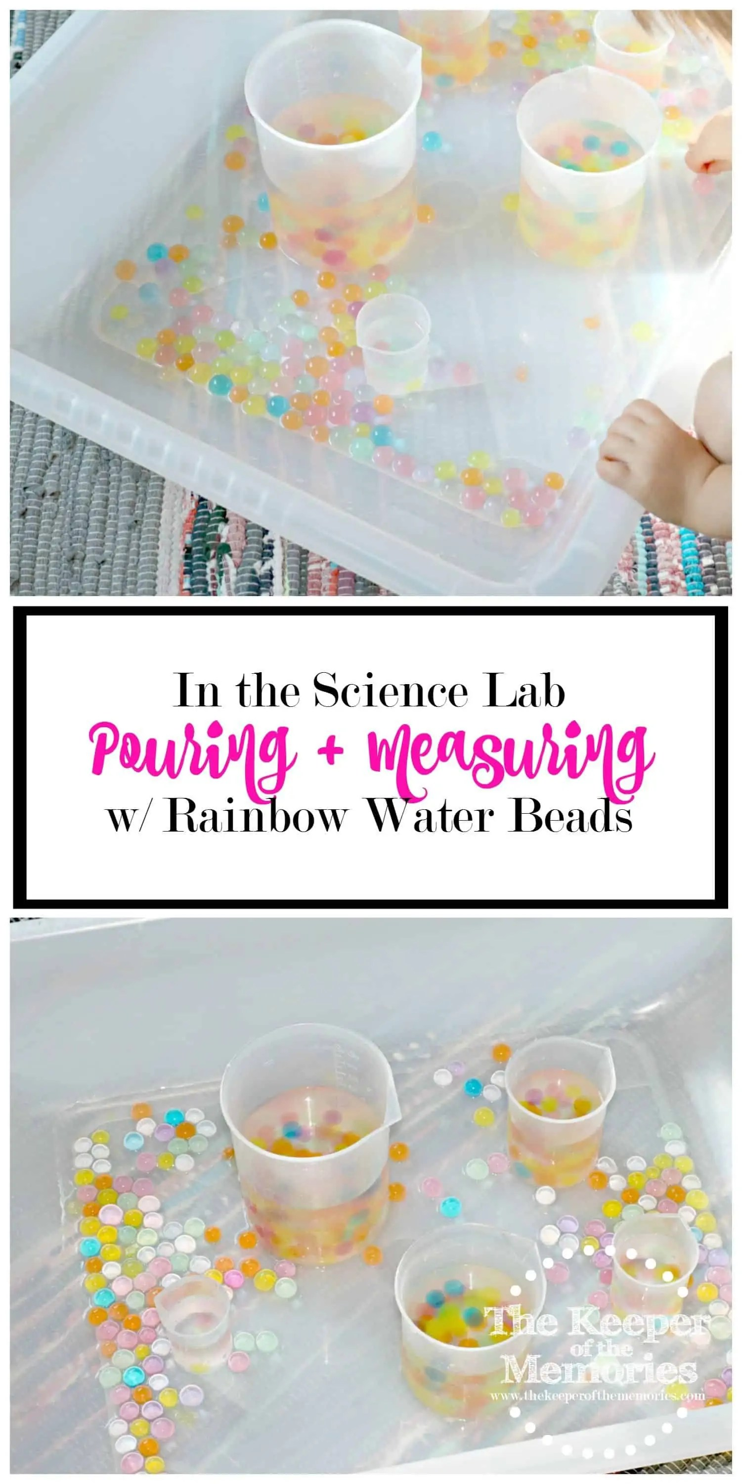 Pouring Amp Measuring With Rainbow Water Beads