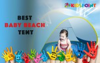 Best Baby Beach Tent | The KidsPoints
