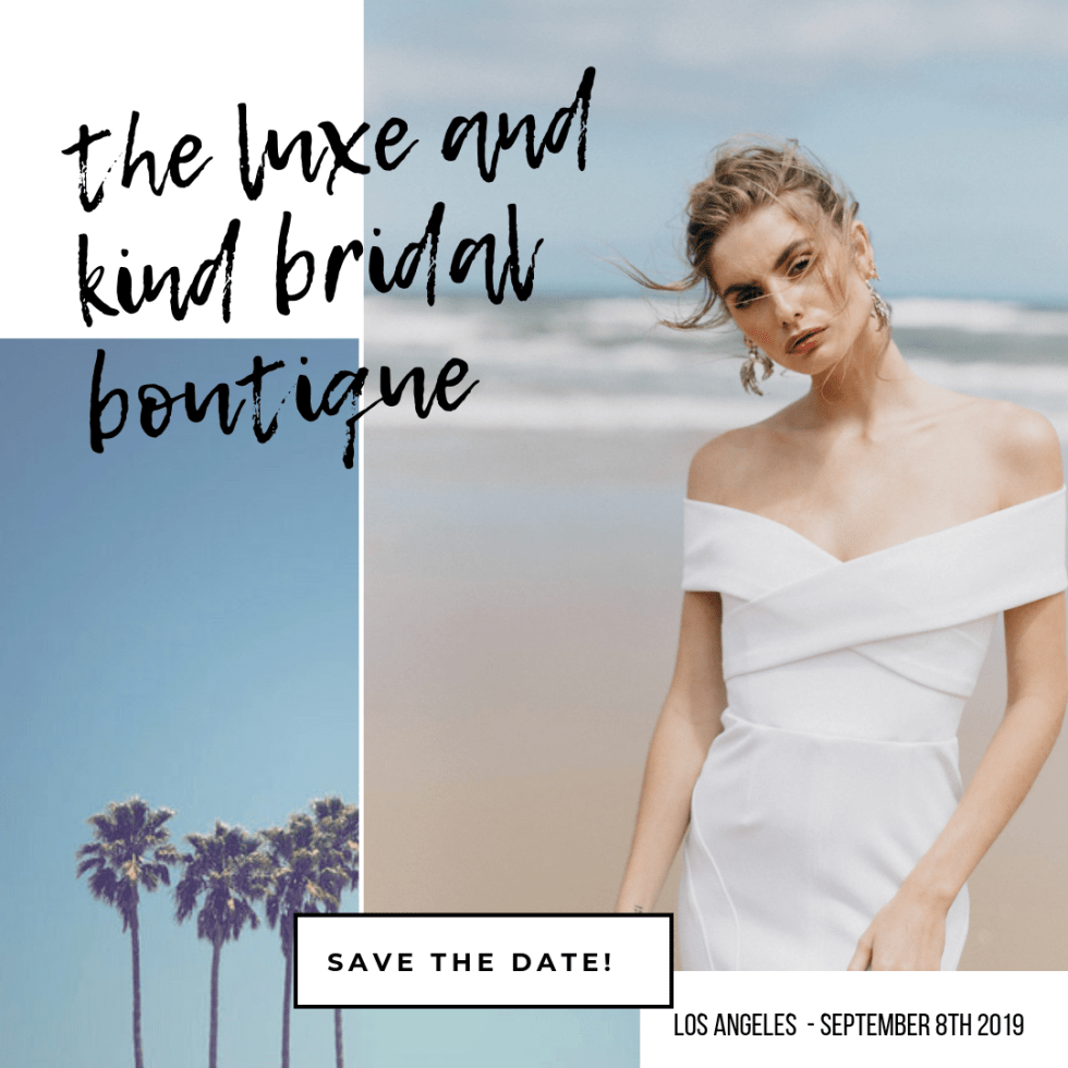 The Luxe And Kind Bridal Boutique Is Coming To Los Angeles