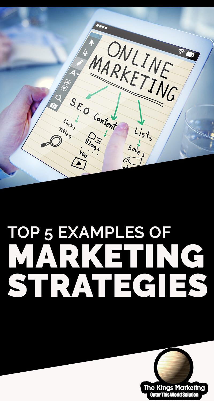 Top 5 Examples of Marketing Strategies