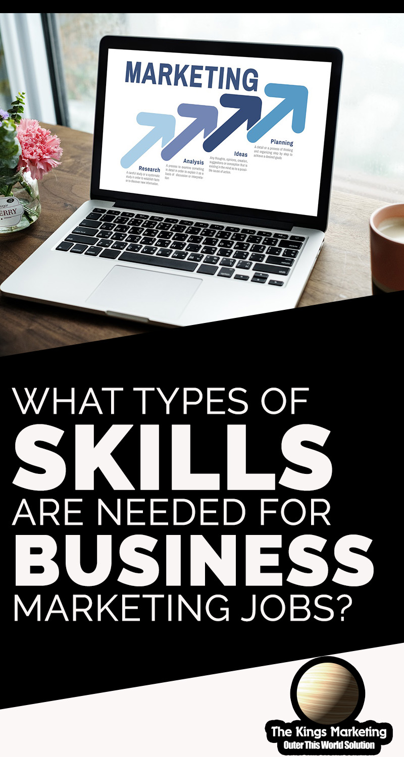 What Types of Skills are needed for Business Marketing Jobs