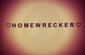homewrecker fun