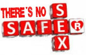 NO SAFER SEX