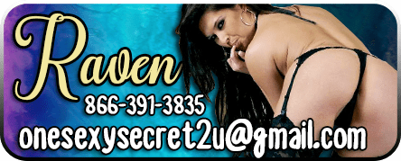 Raven for Phone Sex 866-391-3835