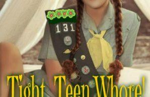Tight, Teen whore