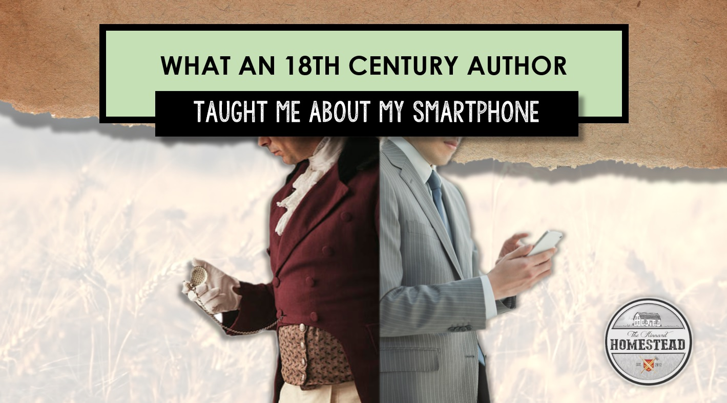 What an 18th Century Author Taught Me About My SmartPhone