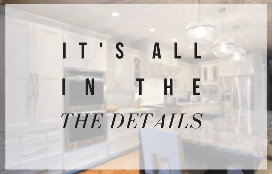 Its All in the Details  Details that Make a Kitchen