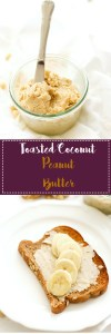This toasted coconut peanut butter is full of protein, healthy fats, and flavor! Made with 4 ingredients, it's a great alternative to store bought nut butter.