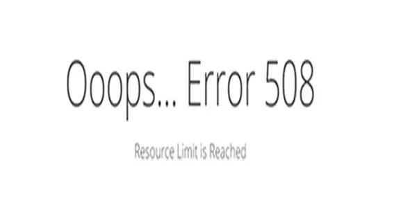 Error 508 Resource Limit Is Reached