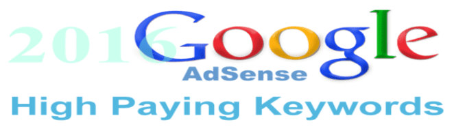 Google AdSense High Paying Keywords 2016