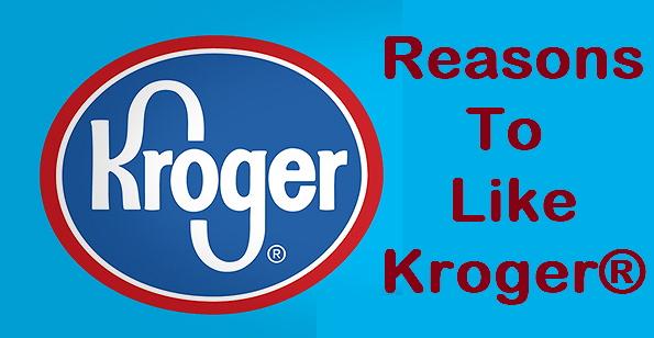 reasons to like kroger