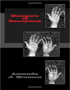 Dangers of Deception Author Amanda Bremen