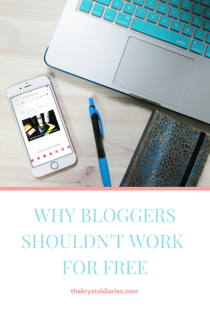 Why Bloggers Shouldn't Work for Free // The Krystal Diaries