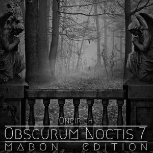 Obscurum Noctis 7 ∴ Oneirich