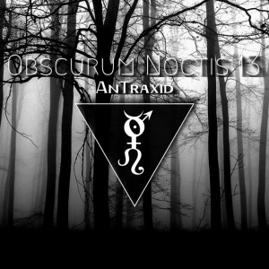 obscurum-noctis-13-mabon-edition-featuring-traumatic-label-antraxid