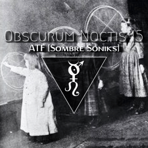 Dark ambient with Akoustik Timbre Frekuency from Sombre Soniks