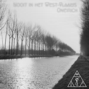 Oneirich – Nooit in het West-Vlaams