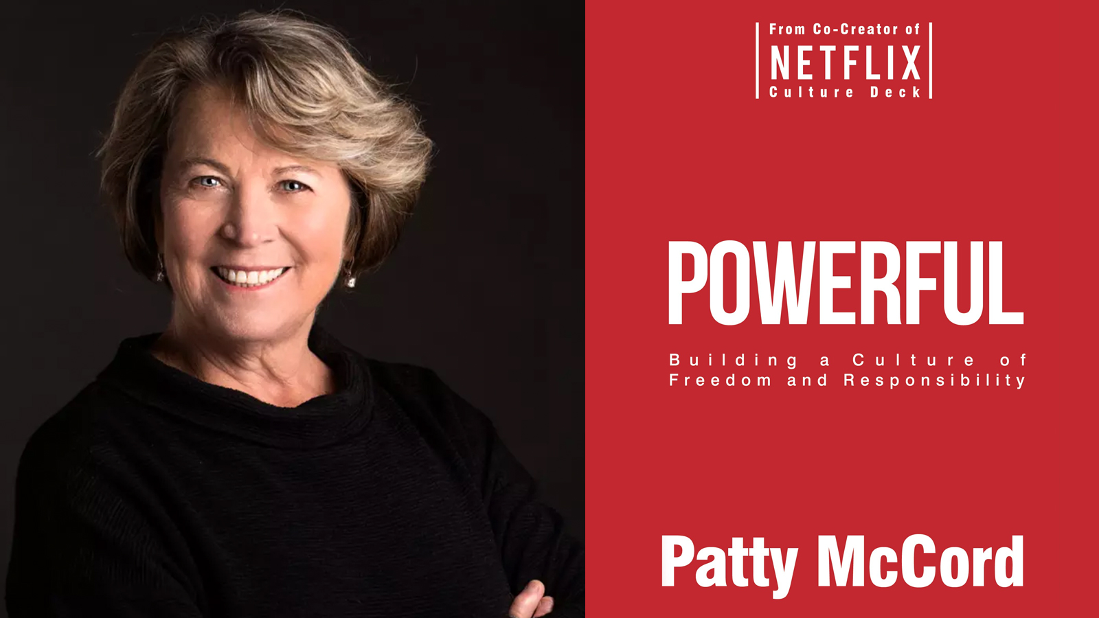 Former Netflix Chief Talent Officer Patty McCord on how to