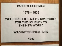 Robert Cushman was imprisoned here