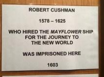 Robert Cushman was imprisoned here
