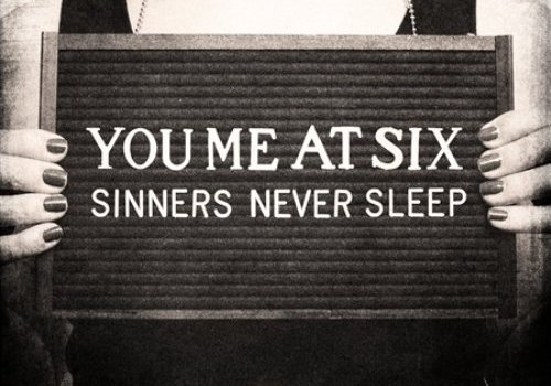Review: You Me At Six – Sinners Never Sleep