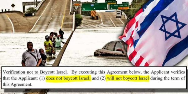 Texas Officials Forcing Hurricane Victims To Pledge Loyalty To Israel To Receive Funding—Seriously