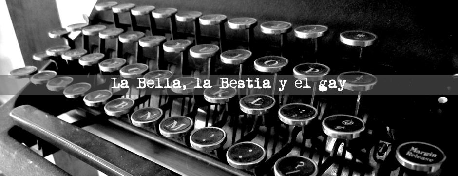 La Bella la Bestia y el gay