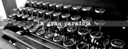La gran paradoja