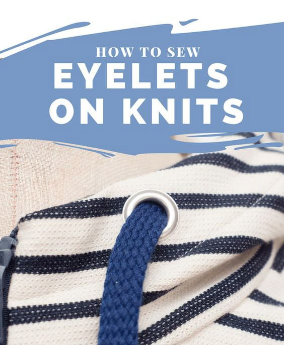 how to sew eyelets on knits Sewing Activewear