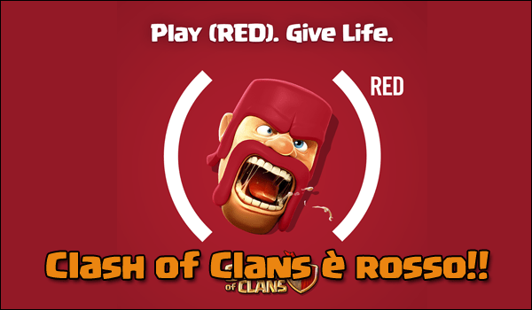 Clash of Clans diventa (RED)