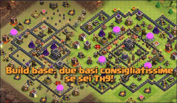 Build base: due basi consigliatissime se sei un Th9!