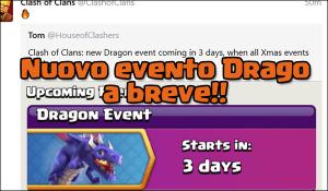 evento drago - Nuovi eventi su Clash of Clans: arriva l'evento del drago!