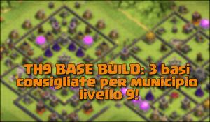 foto articolo 46 - TH9 BASE BUILD: 3 basi consigliate per municipio livello 9!