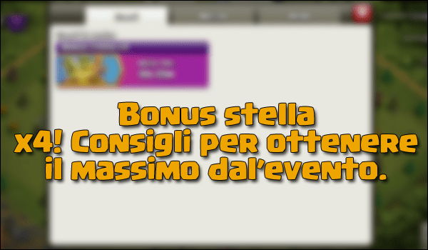 Bonus stella x4: ecco come ottenere il massimo dall'evento!