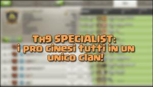 foto articolo1 4 - TH9 SPECIALIST: i pro cinesi riuniti in un unico clan!
